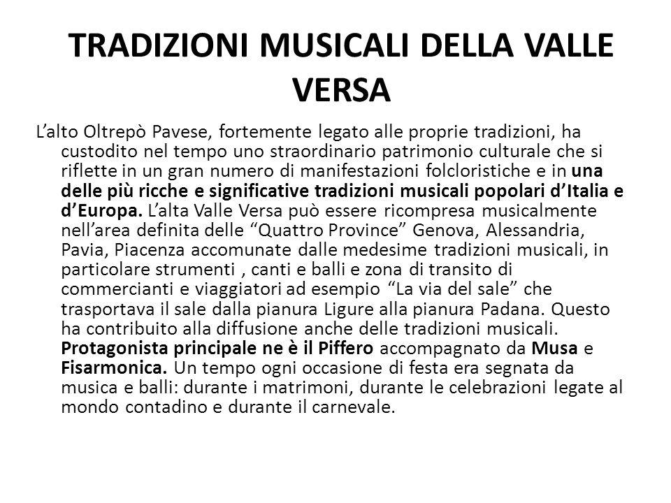 TRADIZIONI MUSICALI DELLA VALLE VERSA