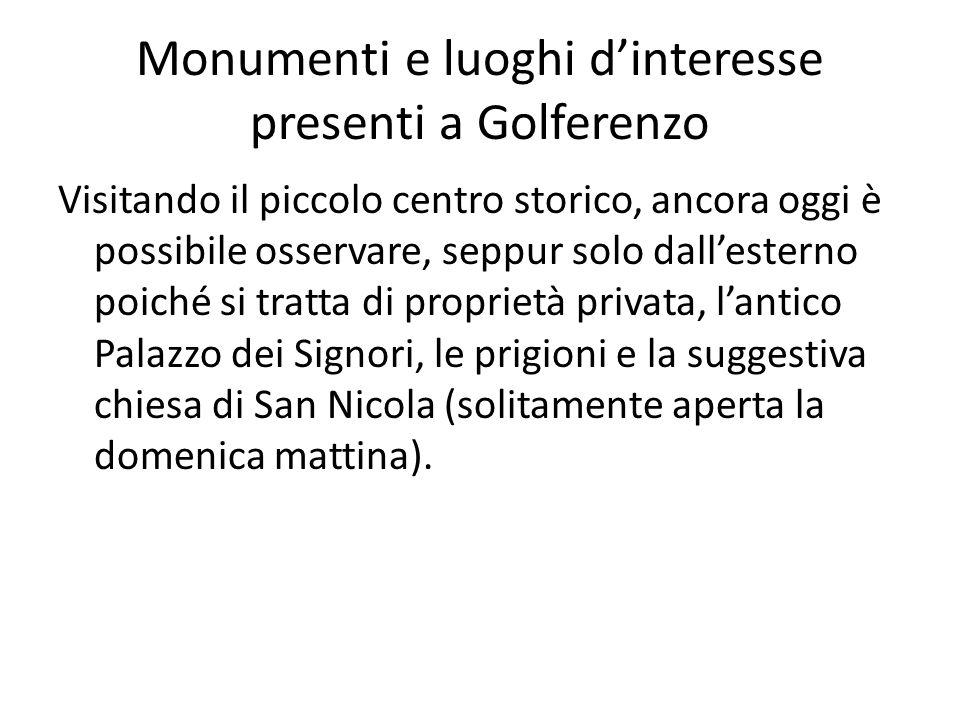 Monumenti e luoghi d'interesse presenti a Golferenzo