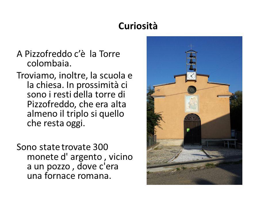 Curiosità A Pizzofreddo c'è la Torre colombaia.