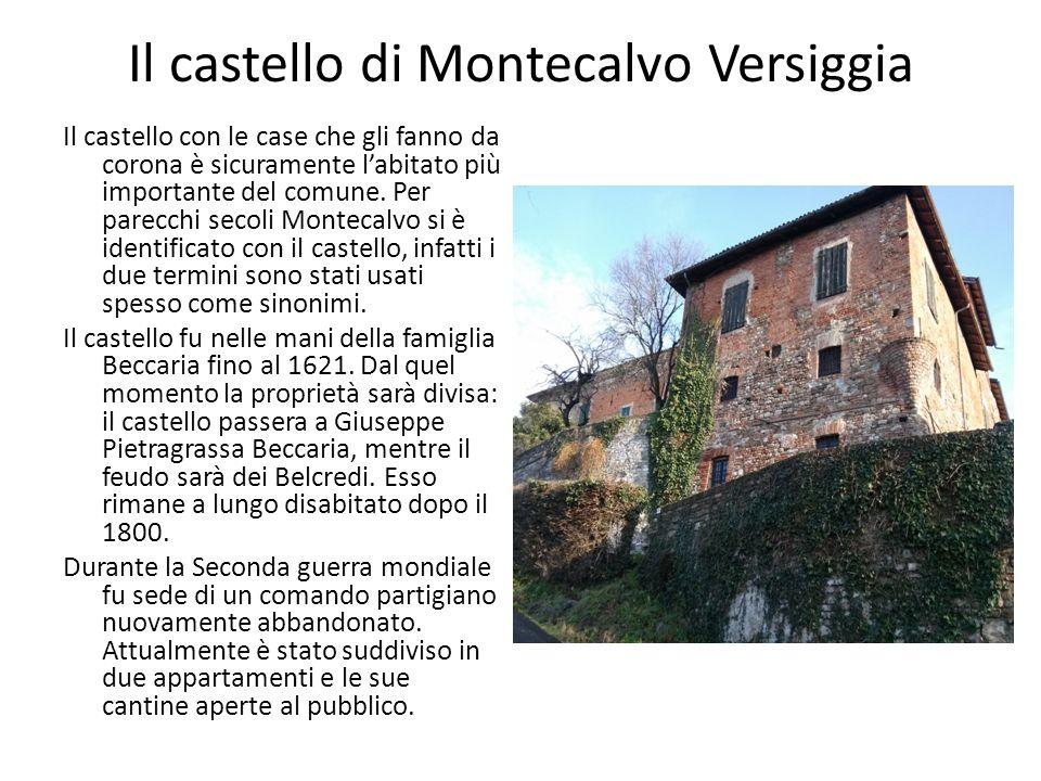 Il castello di Montecalvo Versiggia