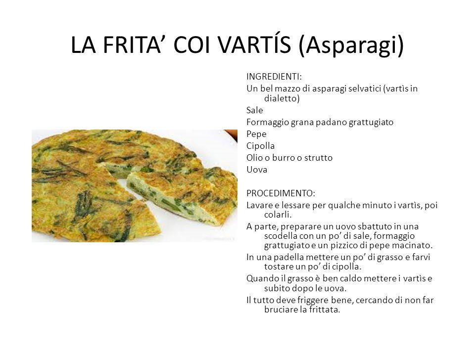 La frita' coi vartÍs (Asparagi)