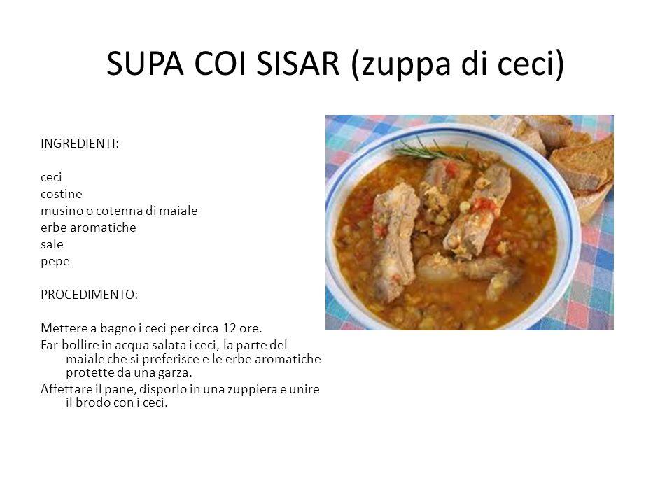 SUPA COI SISAR (zuppa di ceci)