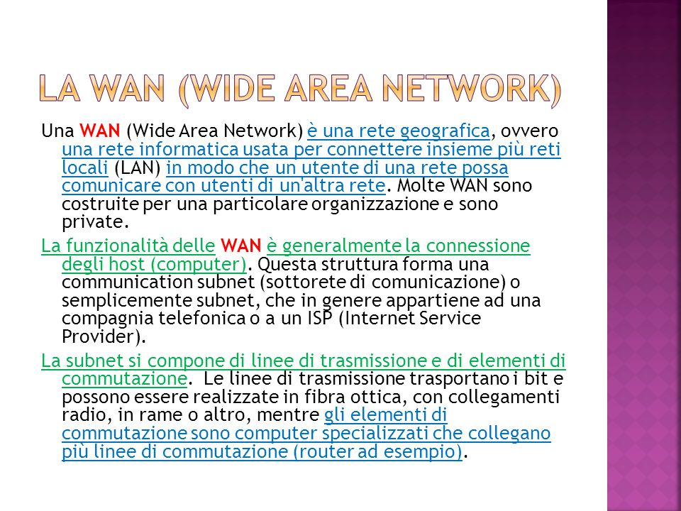 La wan (wide area network)