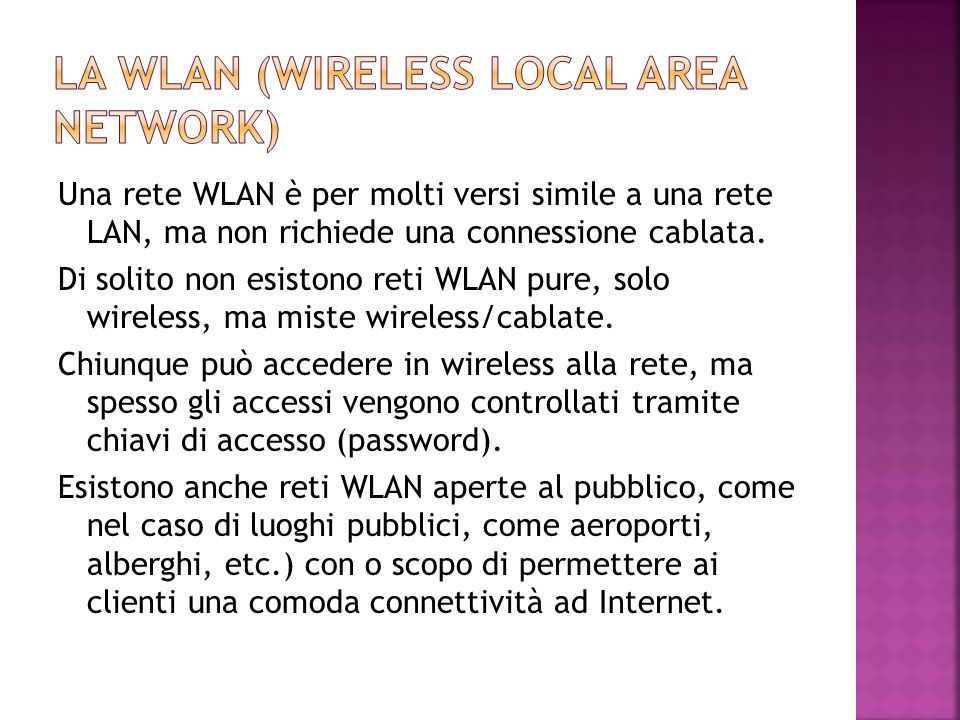 La wlan (wireless local area network)