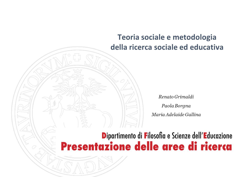 Teoria sociale e metodologia della ricerca sociale ed educativa