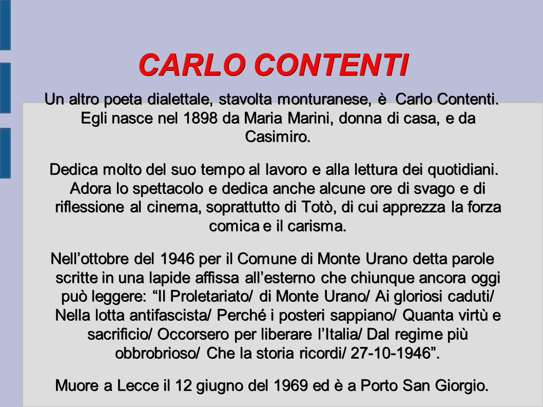 Muore a Lecce il 12 giugno del 1969 ed è a Porto San Giorgio.