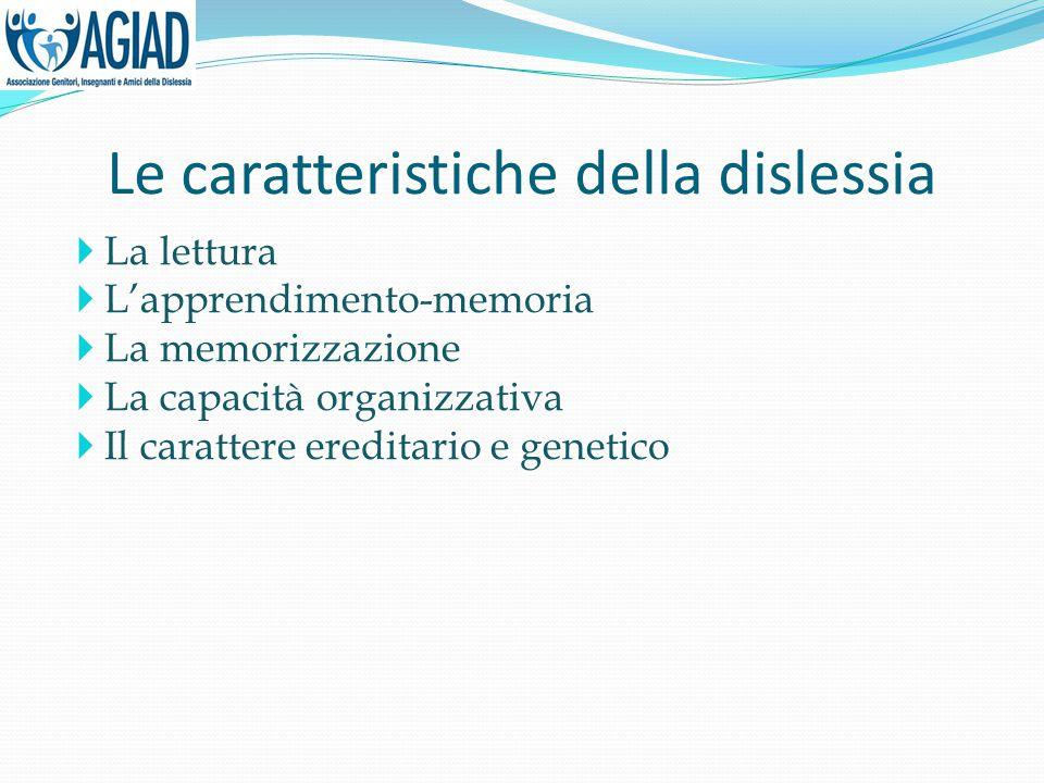 Le caratteristiche della dislessia