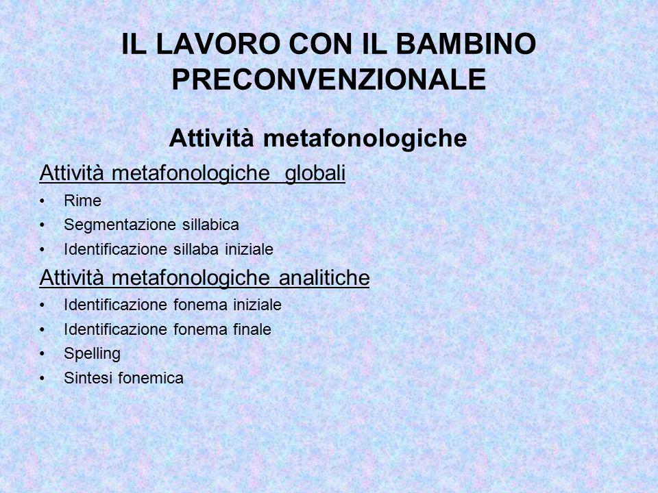 IL LAVORO CON IL BAMBINO PRECONVENZIONALE