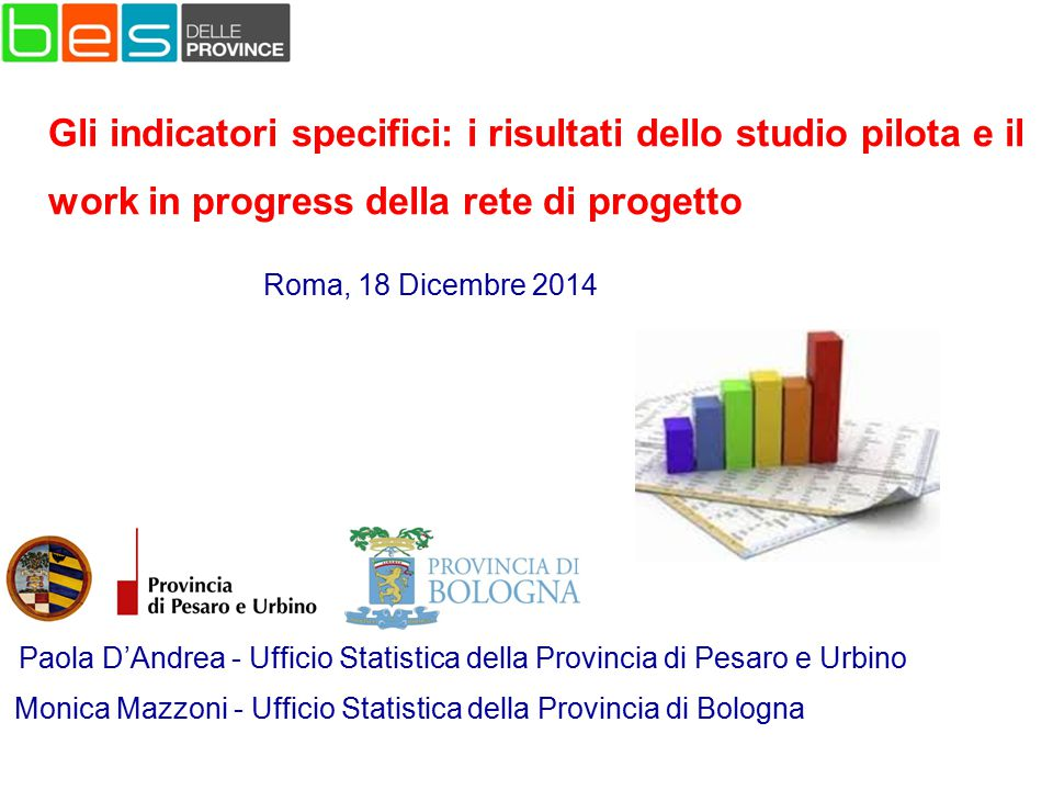 Gli indicatori specifici: i risultati dello studio pilota e il work in progress della rete di progetto