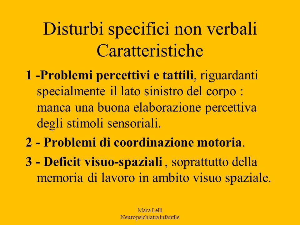 Disturbi specifici non verbali Caratteristiche