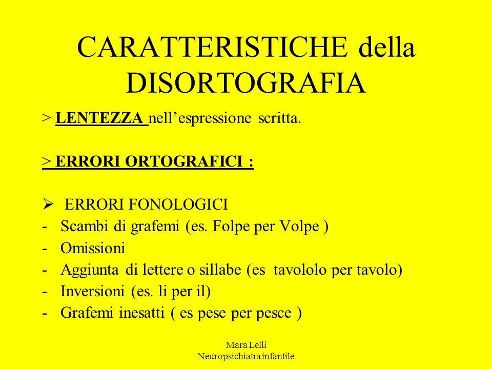 CARATTERISTICHE della DISORTOGRAFIA