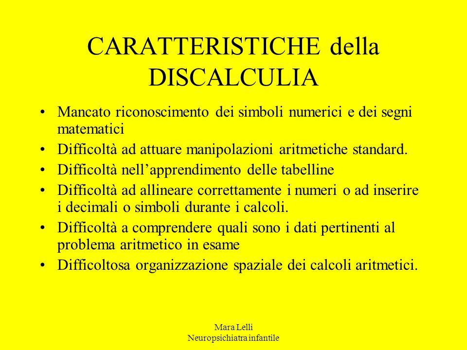 CARATTERISTICHE della DISCALCULIA