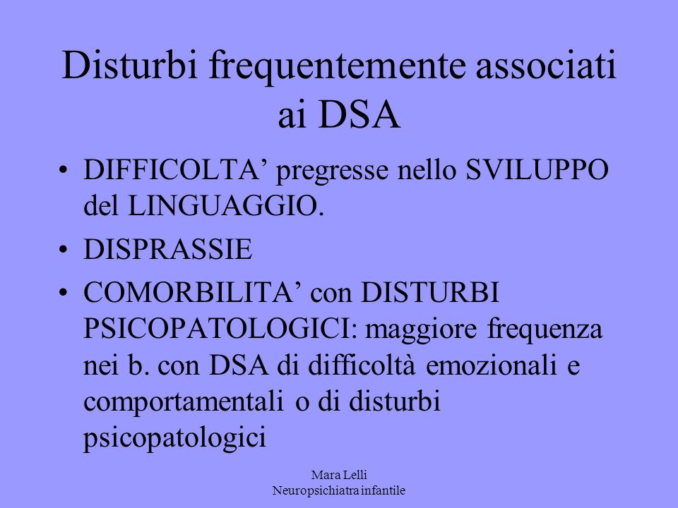 Disturbi frequentemente associati ai DSA