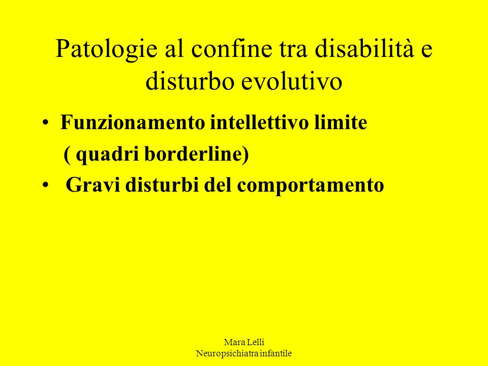Patologie al confine tra disabilità e disturbo evolutivo