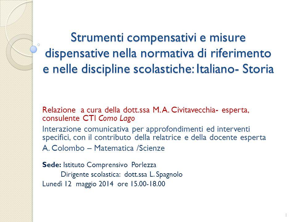 Strumenti compensativi e misure dispensative nella normativa di riferimento e nelle discipline scolastiche: Italiano- Storia
