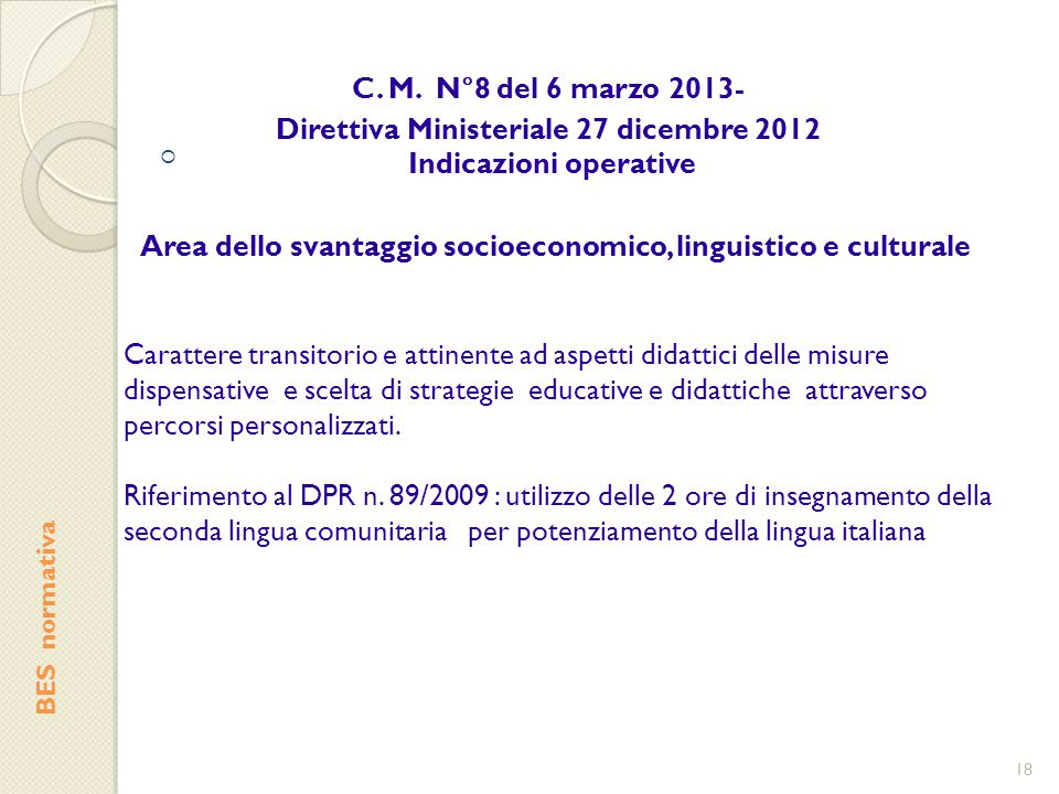 Direttiva Ministeriale 27 dicembre 2012 Indicazioni operative