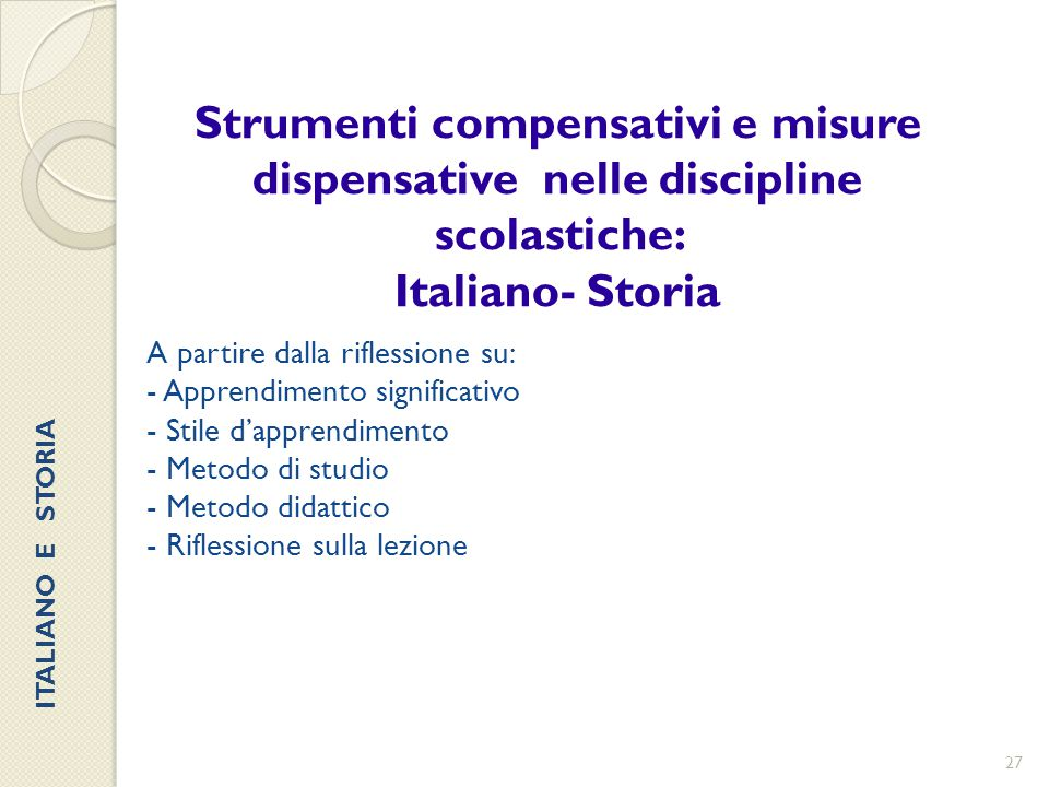 Strumenti compensativi e misure dispensative nelle discipline scolastiche: