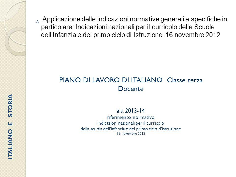 PIANO DI LAVORO DI ITALIANO Classe terza Docente