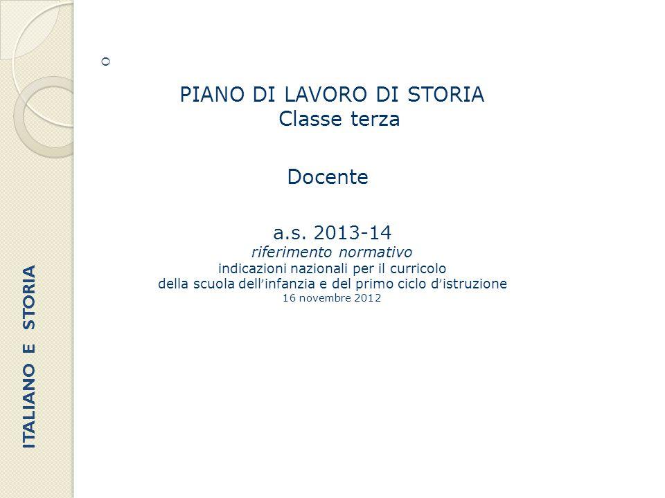 PIANO DI LAVORO DI STORIA Classe terza Docente