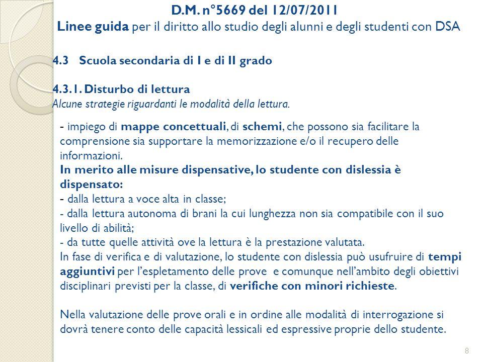 D.M. n°5669 del 12/07/2011 Linee guida per il diritto allo studio degli alunni e degli studenti con DSA