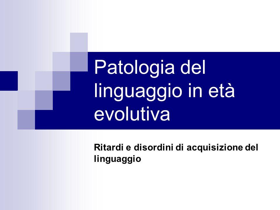 Patologia del linguaggio in età evolutiva