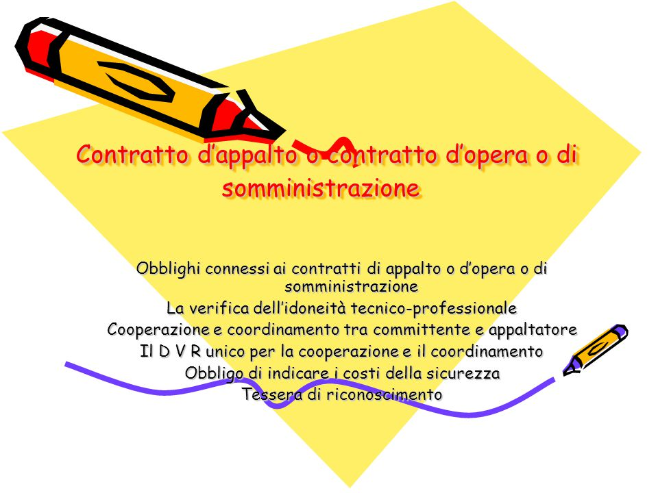 Contratto d'appalto o contratto d'opera o di somministrazione