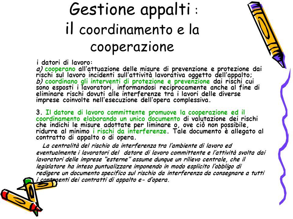 Gestione appalti : il coordinamento e la cooperazione