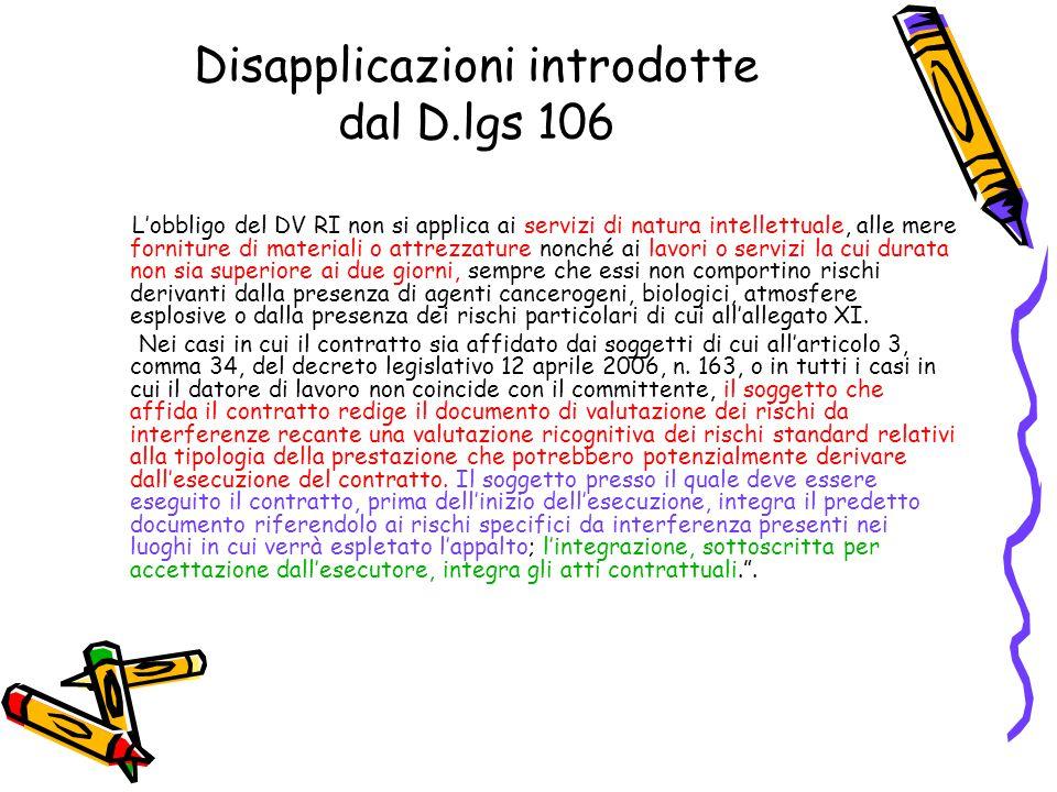 Disapplicazioni introdotte dal D.lgs 106