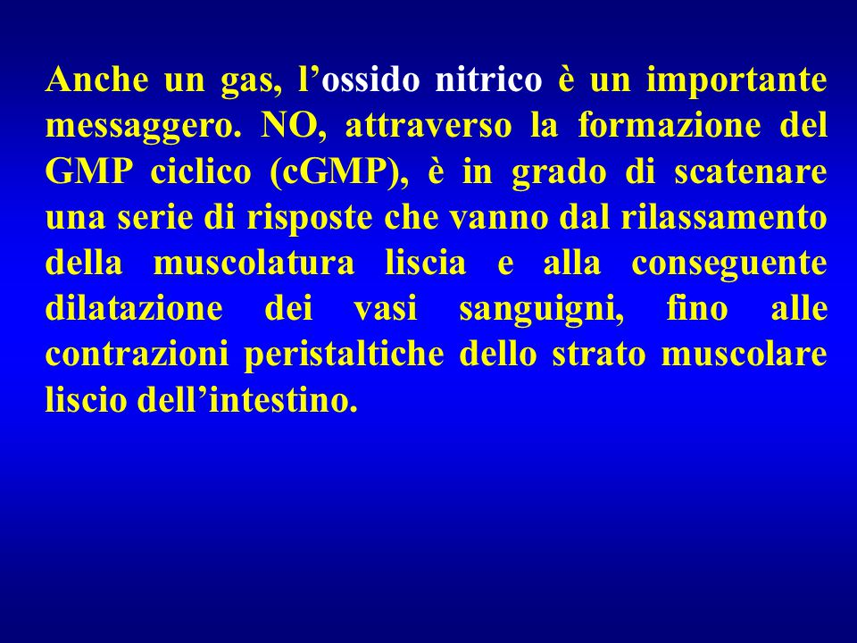 Anche un gas, l'ossido nitrico è un importante messaggero