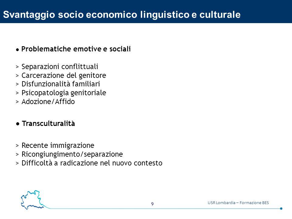 Svantaggio socio economico linguistico e culturale