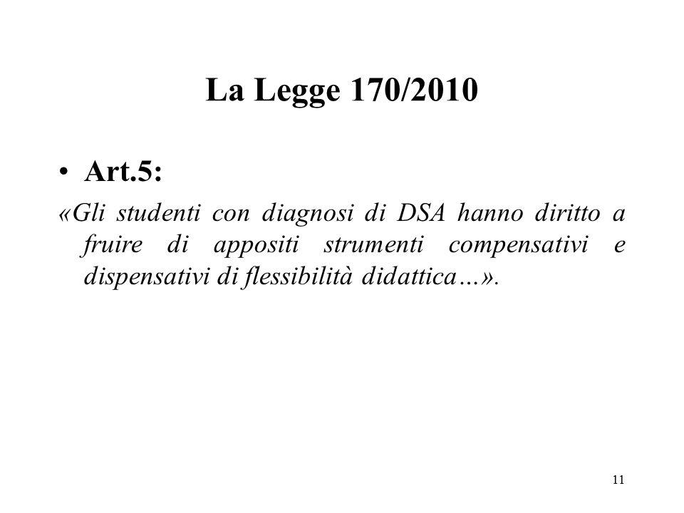 La Legge 170/2010 Art.5: