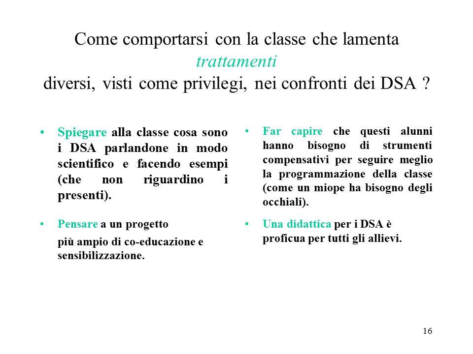 Come comportarsi con la classe che lamenta trattamenti diversi, visti come privilegi, nei confronti dei DSA