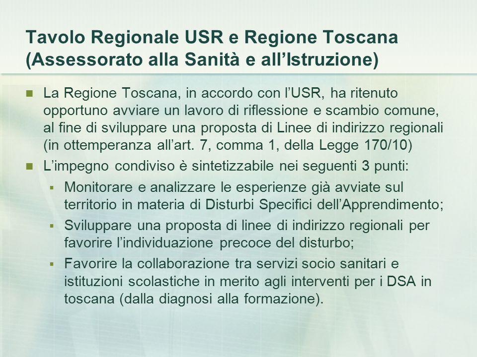 Tavolo Regionale USR e Regione Toscana (Assessorato alla Sanità e all'Istruzione)