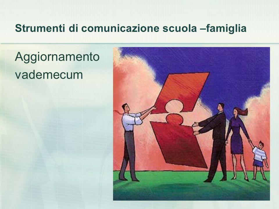 Strumenti di comunicazione scuola –famiglia