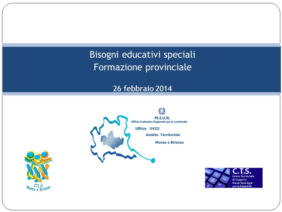 Bisogni educativi speciali Formazione provinciale