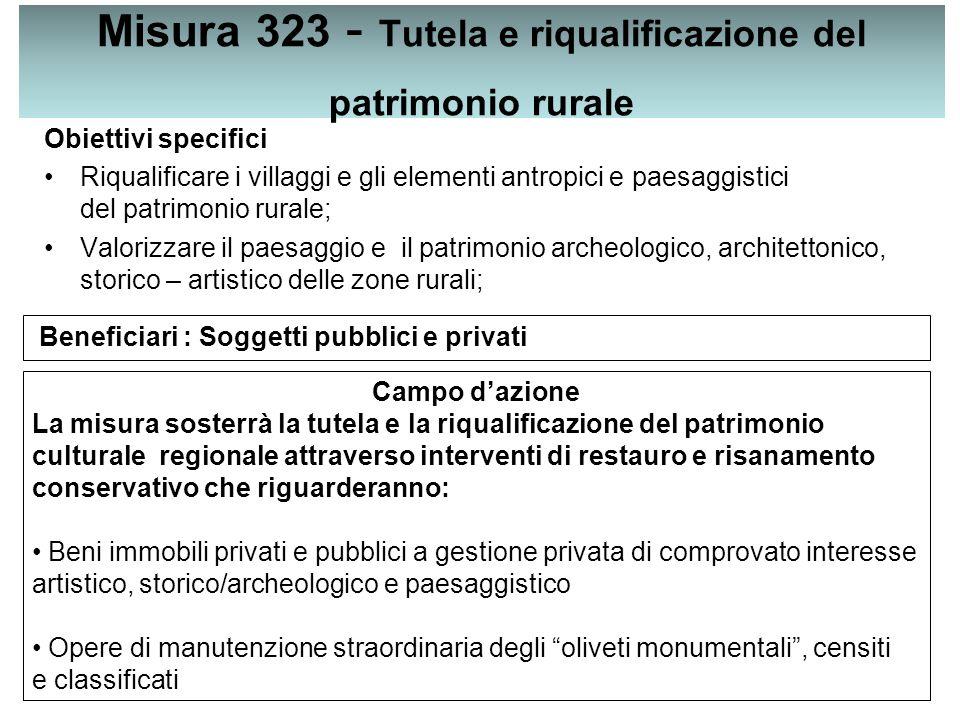 Misura 323 - Tutela e riqualificazione del patrimonio rurale