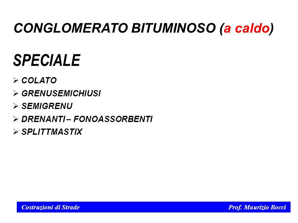 SPECIALE CONGLOMERATO BITUMINOSO (a caldo) COLATO GRENUSEMICHIUSI