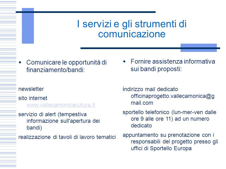 I servizi e gli strumenti di comunicazione