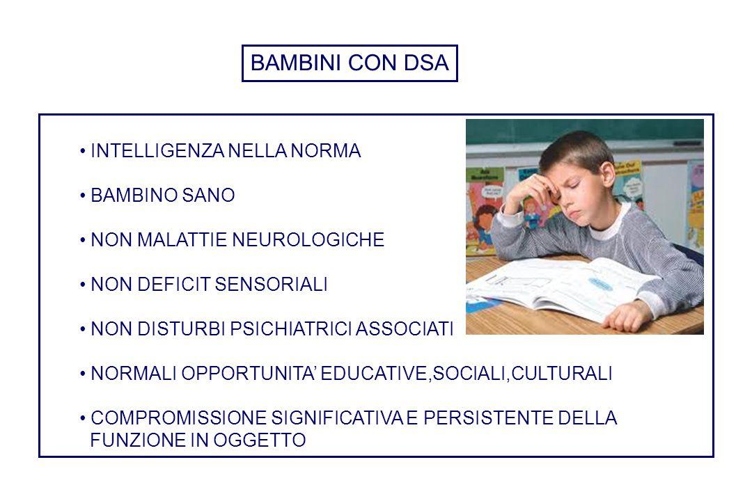 BAMBINI CON DSA INTELLIGENZA NELLA NORMA BAMBINO SANO