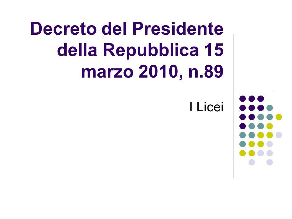 Decreto del Presidente della Repubblica 15 marzo 2010, n.89