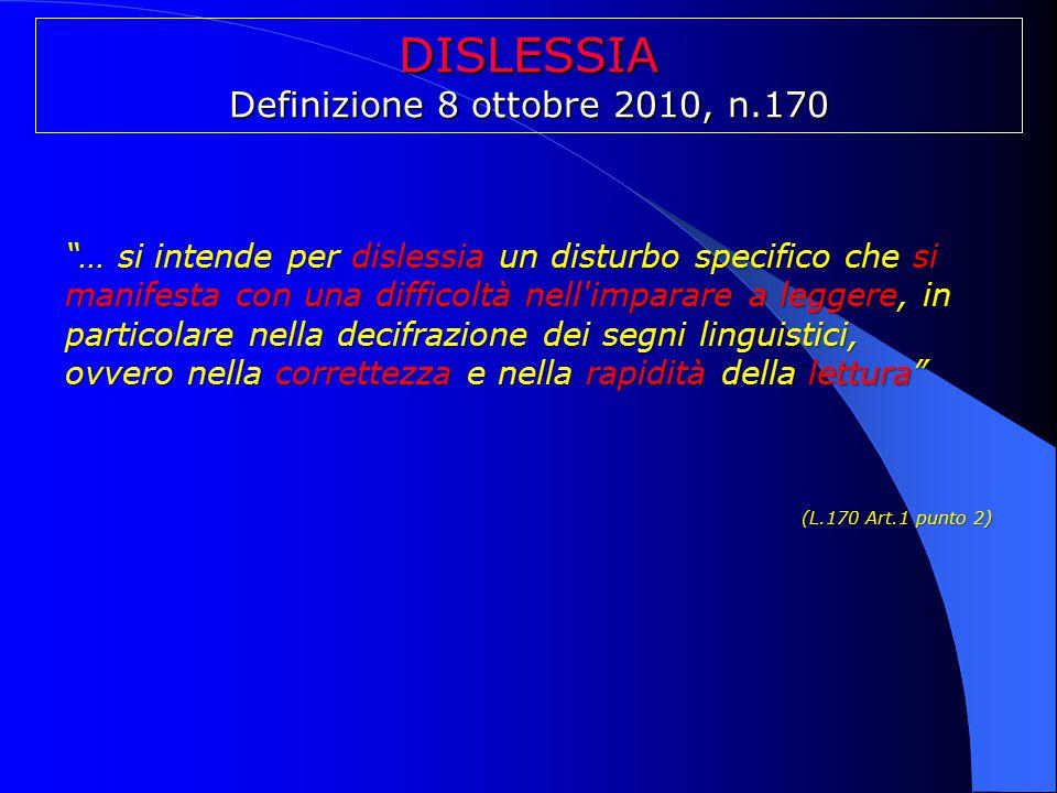 DISLESSIA Definizione 8 ottobre 2010, n.170