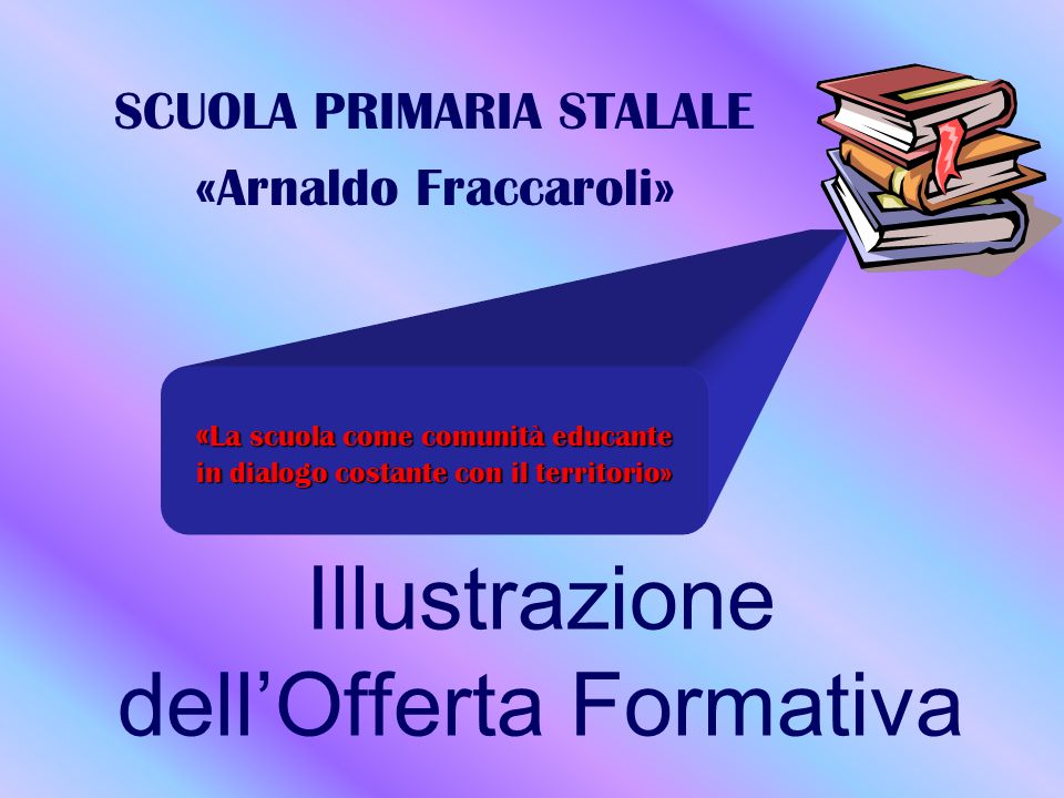 Illustrazione dell'Offerta Formativa