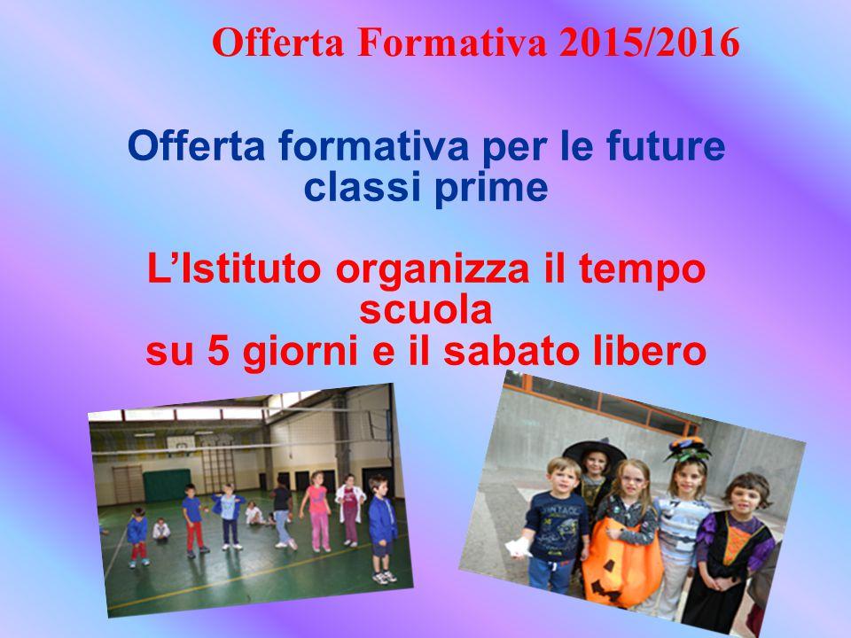 Offerta formativa per le future classi prime
