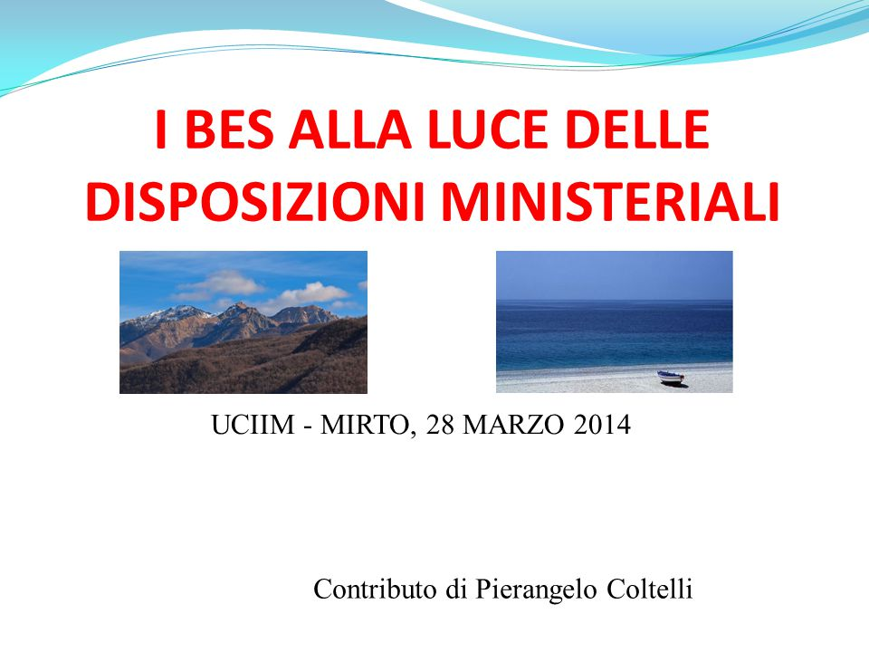 I BES ALLA LUCE DELLE DISPOSIZIONI MINISTERIALI