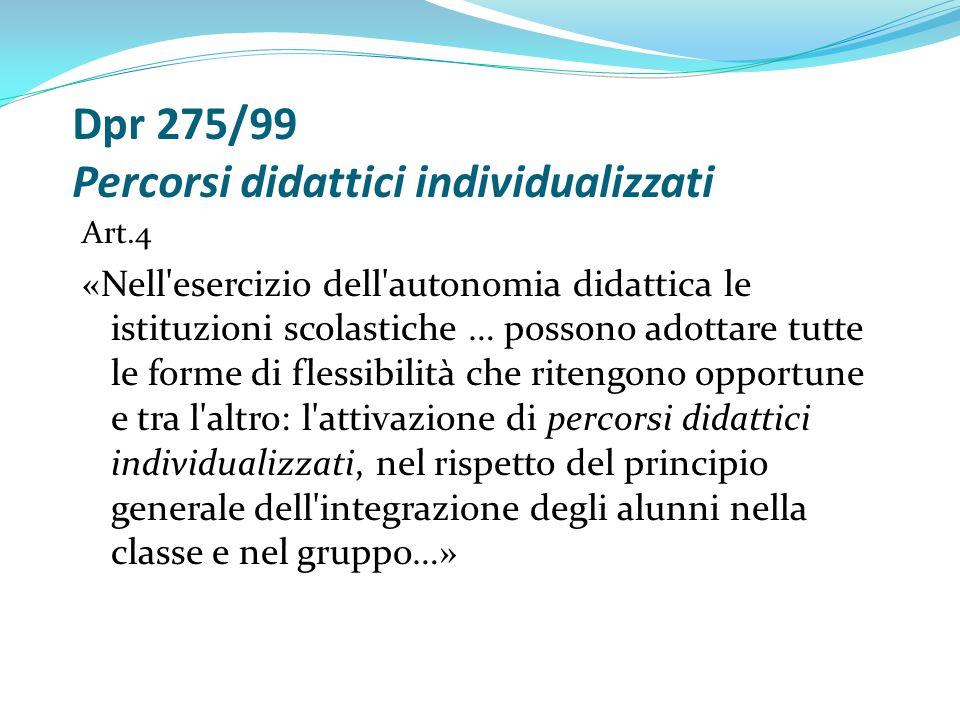 Dpr 275/99 Percorsi didattici individualizzati