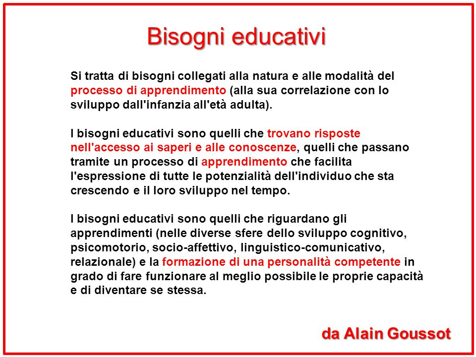 Bisogni educativi da Alain Goussot