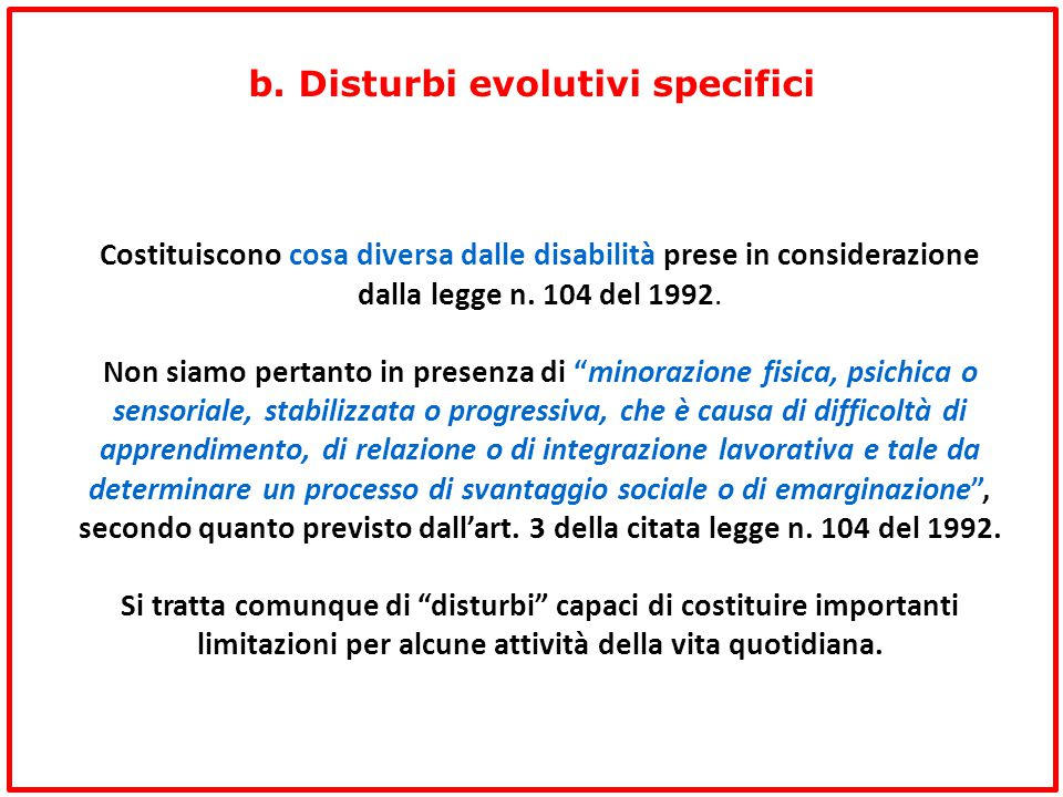 b. Disturbi evolutivi specifici