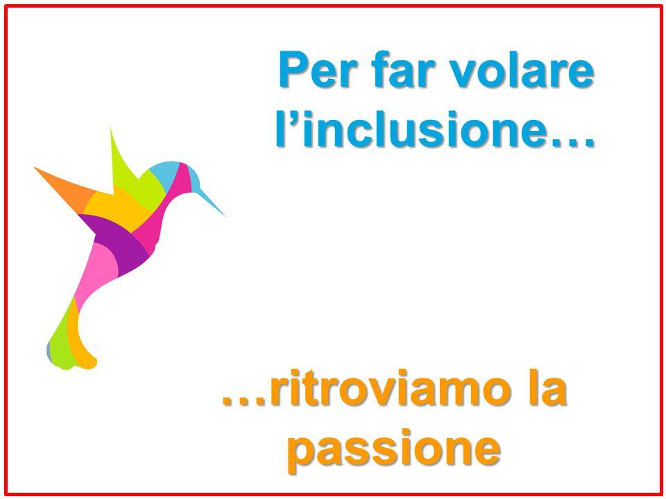 …ritroviamo la passione