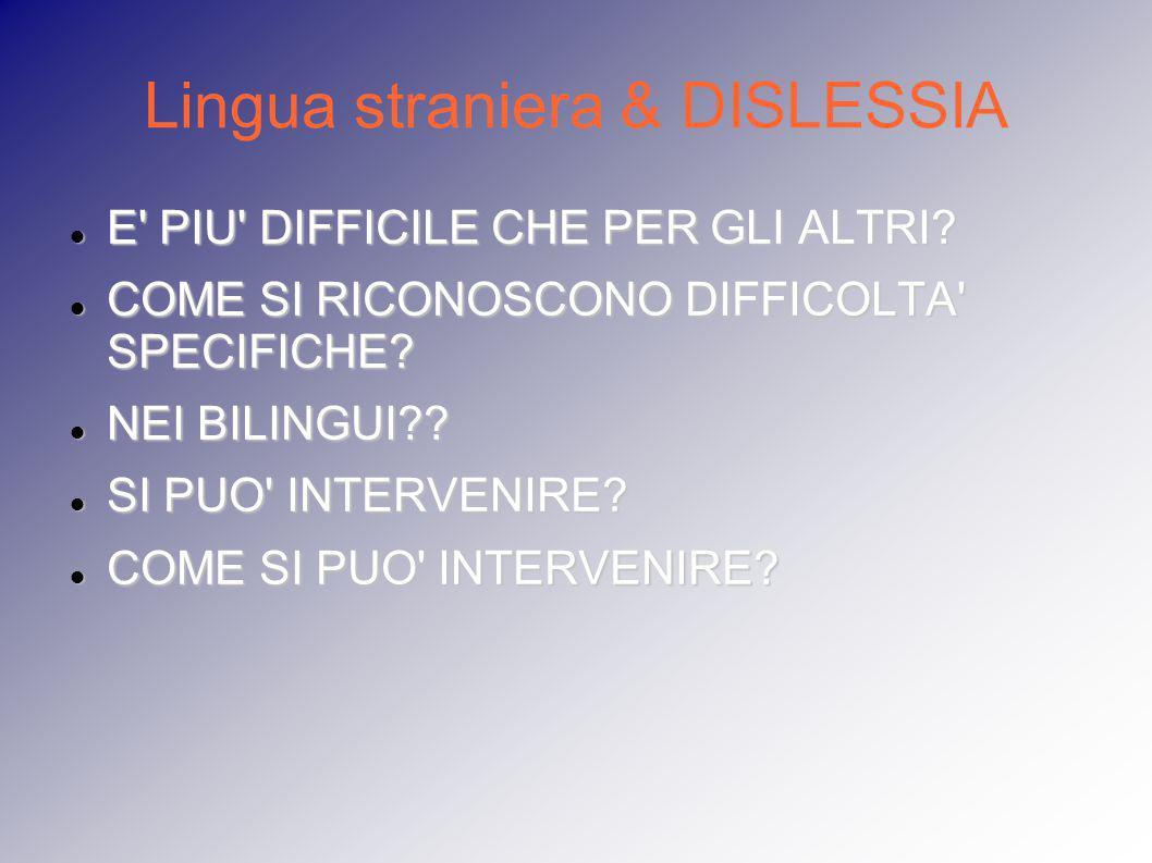 Lingua straniera & DISLESSIA