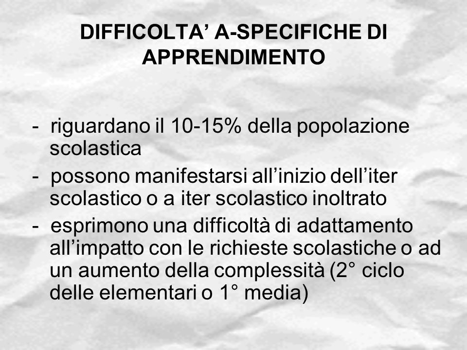 DIFFICOLTA' A-SPECIFICHE DI APPRENDIMENTO